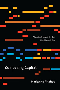 Composing Capital - book by Marianna Ritchey