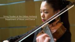 String Studies at UMass Amherst Department of Music & Dance