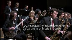 Jazz Studies at UMass Amherst Department of Music and Dance