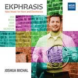 Josh Michal - Ekphrasis - new CD Summer 2020