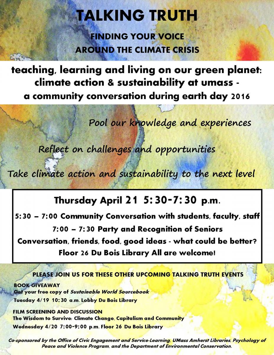 Talking Truth Finding Your Voice Around The Climate Crisis SPRING 2016 SERIES