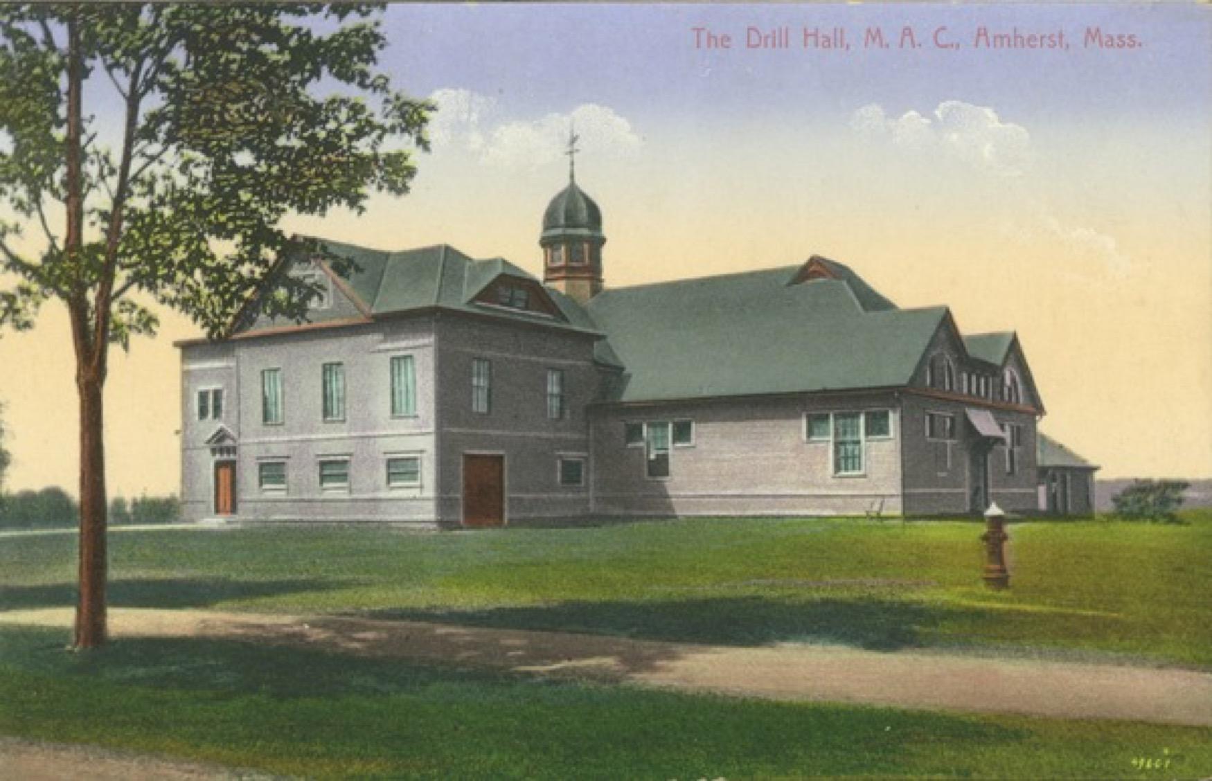 The Drill Hall, M.A.C., Amherst, Mass., ca. 1915