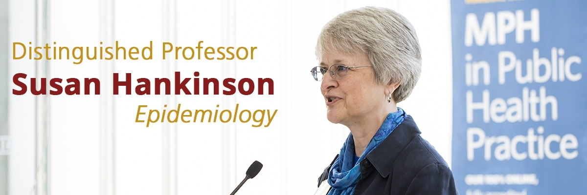 UMass Amherst Distinguished Professor of Epidemiology Susan Hankinson