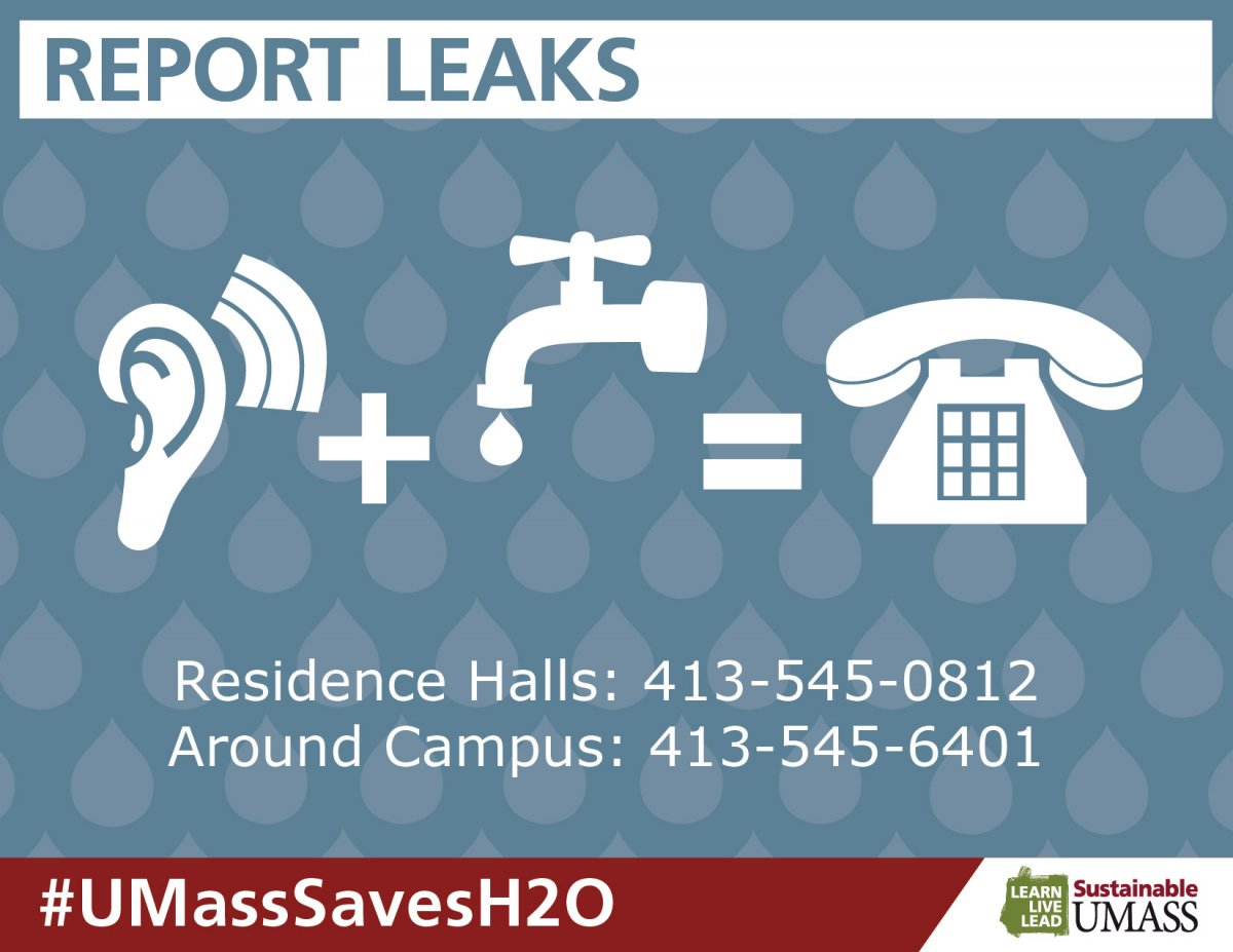 An ear with a wifi signal plus a water faucet dripping equals a telephone. Resident Halls: call 413-545-0812. Around campus: call F&C Solutions Center at 413-545-6401