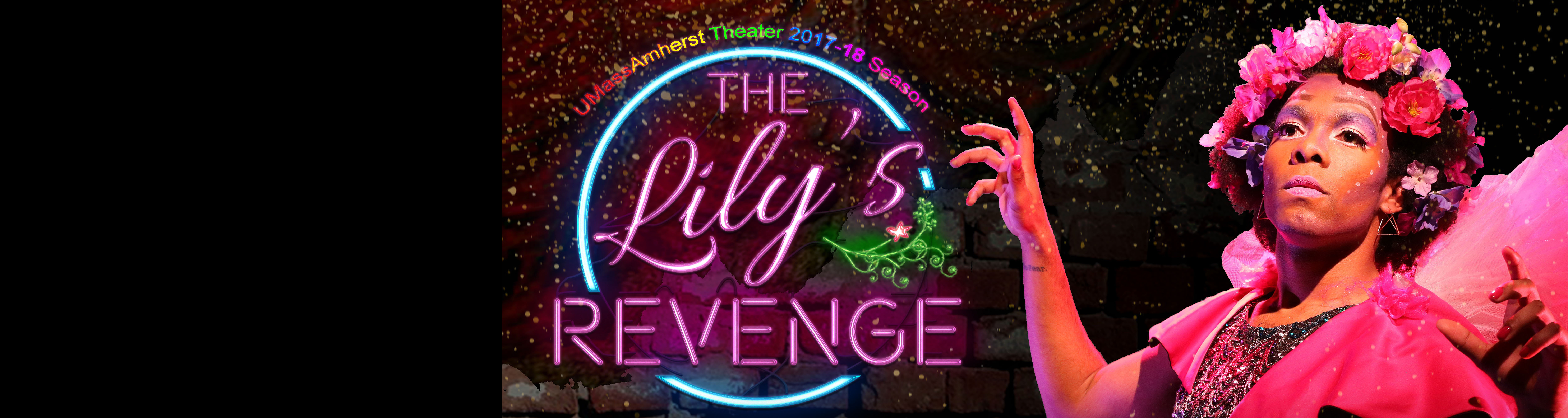 Web banner for The Lily's Revenge, featuring a neon light sign saying The Lily's Revenge, with a performer dressed as a flower next to it