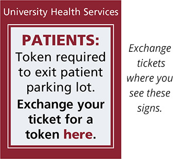 Token required to exit patient parking lot.  Exchange your ticket for a token here.