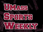 UMass Sports Weekly