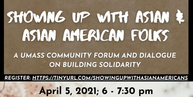 "Event flyer for ""Showing Up With Asian & Asian American Folks"" with stylized text on multicolor background"