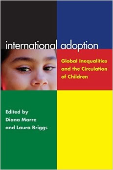 International Adoption  global Inequalities and the Circulation of Children
